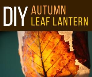 DIY Autumn Leaf Lantern