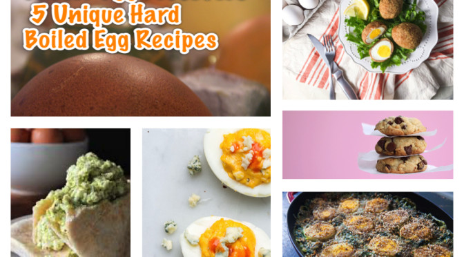 Easter Egg Leftovers – 5 Unique Hard Boiled Egg Recipes